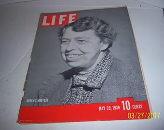 May 29, 1939 LIFE Queen's Hostess Eleanor Roosevelt Magazine