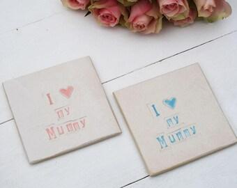 I Love My Mummy Handmade Coaster