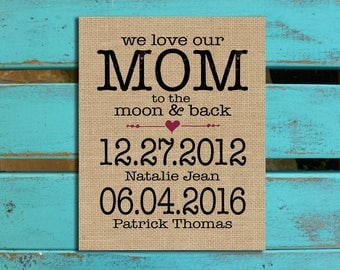 Love you to the moon, Mothers Day gift from kids, , Mother's Day gift for Wife, Family Birthdates, Gift for Mommy, Mom gift, Gift for Mom