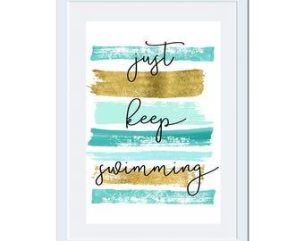 Digital Printable Just Keep Swimming Art with Coastal Nautical Beach in Aqua Blue and Gold CA025