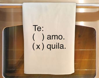 TE AMO TEQUILA: Flour Sack Tea Towel - Kitchen Towel