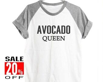Avocado Queen shirt funny shirt summer tee quote top instagram tee graphic tee women top men shirt short sleeve size S M L