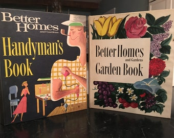 Set of 2 Better Homes & Gardens How-To Books; Handyman's Book - 1966 ed. and Garden Book 1954 ed.
