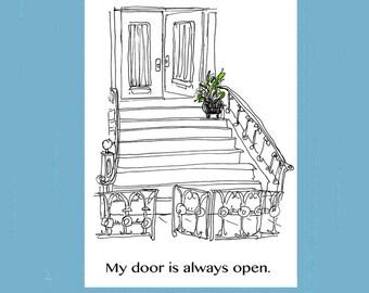 My Door is Always Open