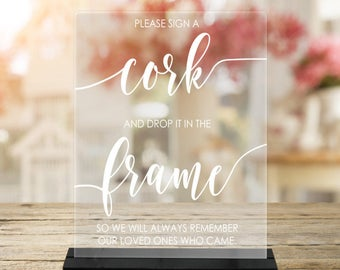 Please Sign A CORK And Drop It Into The FRAME/Guestbook Alternative/Cork/Wine Cork/Acrylic Sign
