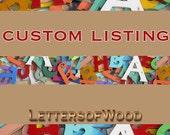 """Custom order 24"""" wooden Serif W - Rebecca"""
