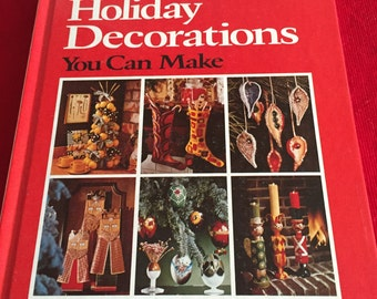 Better Homes and Gardens Holiday Decorations You Can Make 1974 retro atomic Christmas crafts