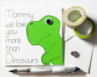 Mommy Dinosaur Birthday card, Mommy we love you more than Dinsaurs Mother's day card, Thank you card for Mommy from her kids,Dino Humor card