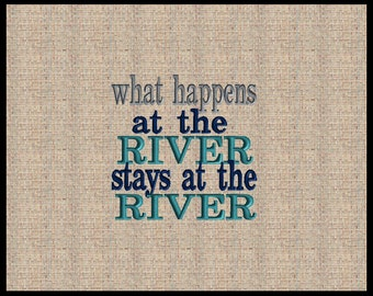 what happens at the river stays at the lake embroidery design Machine Embroidery Design Outdoor embroidery design Summer Fun Embroidery