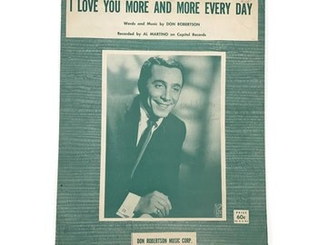 """Vintage Sheet Music """"I Love You More and More Every Day"""" Valentine Love 1960's Love Song Al Martino Scrapbooking Paper Flowers Craft Supply"""