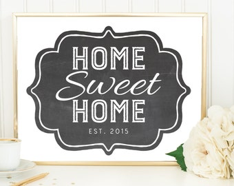 Rustic Personalized Home Print - Est Sign,Home Sweet Home, Established, Chalkboard Art, Entryway Art, Housewarming Gift, Rustic Art Print