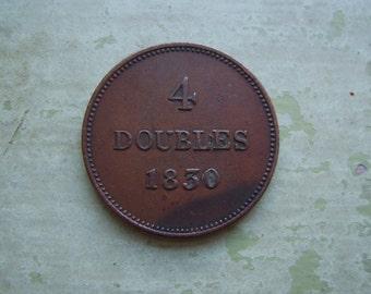 An Antique Coin - Guernesey 4 Doubles 1830 - Bronze - Guernsey.