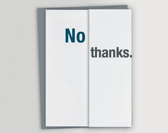 Funny Thank You Card - No thanks