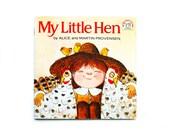 My Little Hen by Alice and Martin Provensen, 1973, Vintage Children's Book, Vintage Library