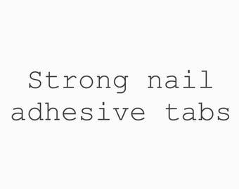 Strong nail adhesive tabs