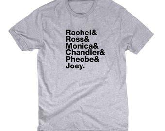 Friends Cast Members Rachel Ross Monica Chandler Phoebe Joey Names T shirt TV 90's