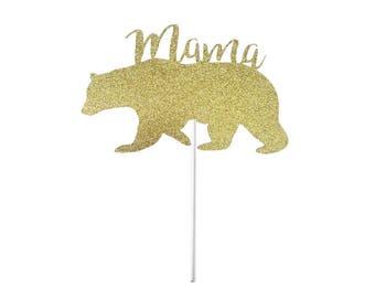 Mama Bear Cake Topper- Any Color Glitter