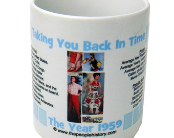 1959 Taking You Back In Time Coffee Mug