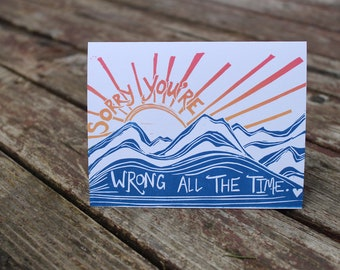 Sorry You're Wrong Greeting Card