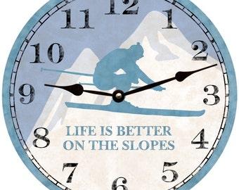 Ski Clock- Life is Better on the Slopes Ski Clock