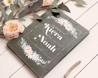 Rustic Chic Floral Wedding Guestbook • Modern Chalkboard & Typography Boho Romantic Custom Guest Book • 8 x 10