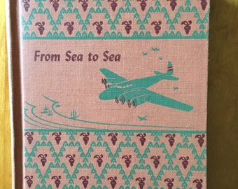 Vintage Children's Book / Antique Kid Book / From Sea To Sea / Old Children's Book / Kids Adventure Stories / Young Adult Books