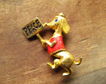 Vintage Peace Dog Brooch - Protesting for Peace Dog Pin - JJ Dachshund Dog Pin