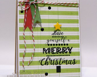 Have Yourself a Merry Chtistmas~ Christmas Card, Holiday Card