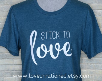 stick to love, social justice, social justice shirt, social justice tee, MLK, MLK shirt, MLK tshirt, Martin Luther King, cute love tshirt