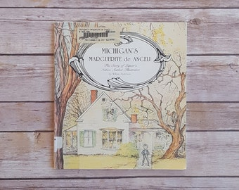 Michigan History Book Michigan's Marguerite De Angeli Lapeer's Author Illustrator Small Town History Children's Book Author Teacher Book