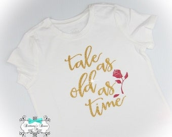 Tale as old as time ~ Girls Tee Shirt ~ Kids Tee Shirt ~ Vinyl Tee Shrit ~ Beauty and the Beast Kids shirt