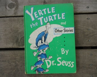 Yertle the Turle Dr. Seuss Book 1958