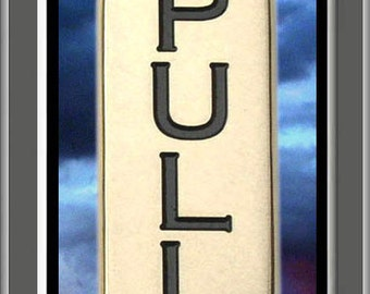 """Solid Brass Engraved Signs """" DOOR PULL PLATE """" Sign, Plate, Plaque, Signs, Signage"""