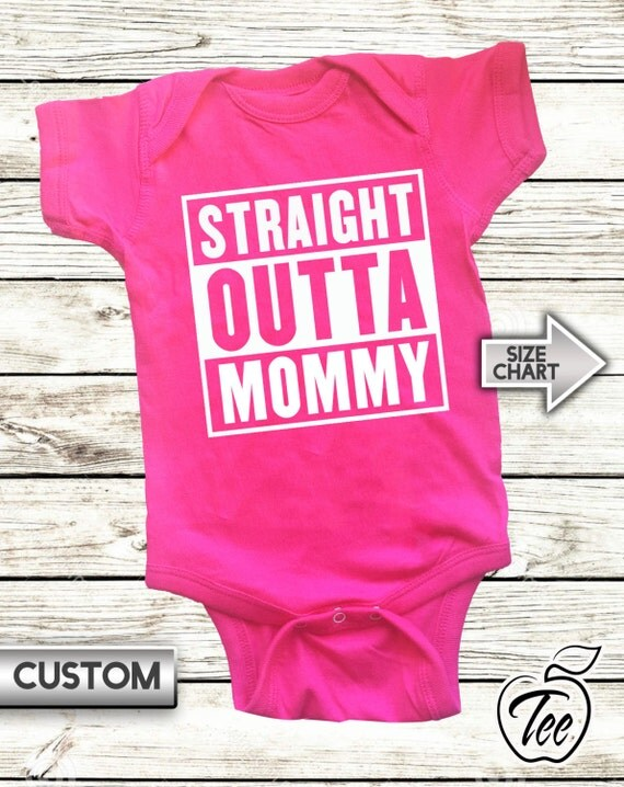 eecf97768 Straight Outta Mommy - Infant Baby Funny Onesie - Creeper - Bodysuit ...