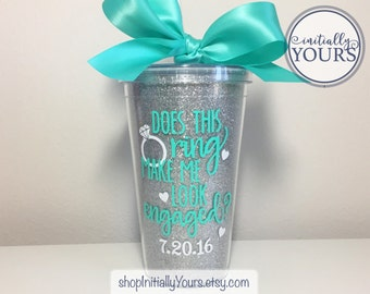 Does This Ring Make Me Look Engaged Cup, Engaged Mug, Engagement Gift for Her, Gift for the Bride, Bride Present, Bride Tumbler, Engaged