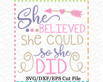 She believed she could so she did SVG Cutting File, girl power svg, she believed she could so she did cut file