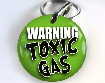 Funny Dog ID Tag Pet id tags Unique pet tags Personalized Warning Toxic Gas