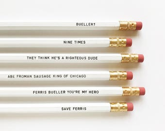 Ferris Bueller personalized pencil set • 80's movie quotes pencils • end of school gift idea • funny pencil set • Life moves pretty fast