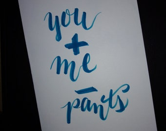 You + Me - Pants (Happy Anniversary)