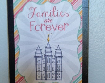 Families are Forever wood magnet