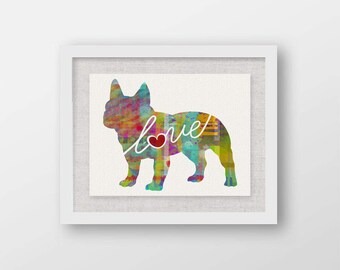French Bulldog Love - A Colorful, Bright & Whimsical Watercolor Print Home Decor Gift - Can Be Personalized with Name (+ More Breeds)