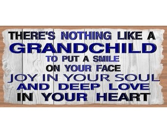 Grandchild Wood Sign- Grandparents plaque - Wooden Sings with Sayings - GS 2643