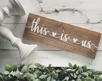 This Is Us Family Sign // Wedding Gift Engagement // Photo Prop // Anniversary Gift // Family // Personalized Sign // Painted Wood Sign