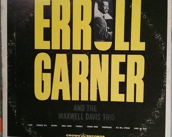 Erroll Garner/Maxwell Davis Trio: Mr. Erroll Garner and the Maxwell Davis Trio, Vintage Record Album, Vinyl LP, Classic Jazz Piano Music