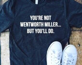 You're not Wenworth Miller but you'll do, It's a Prison Break thing you wouldn't understand, Prison break, Michael Scofield, TV show, fandom