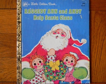 Retro 70's Raggedy Ann And Andy Help Santa Claus A Little Golden Book 1978