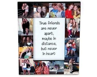 True friends are never apart, maybe in distance but never at heart Frame | Best friend frame | Long Distance Friendship Frame | Custom quote