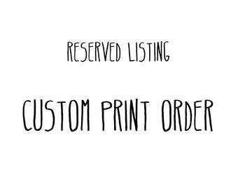 Custom Print Order keleew1