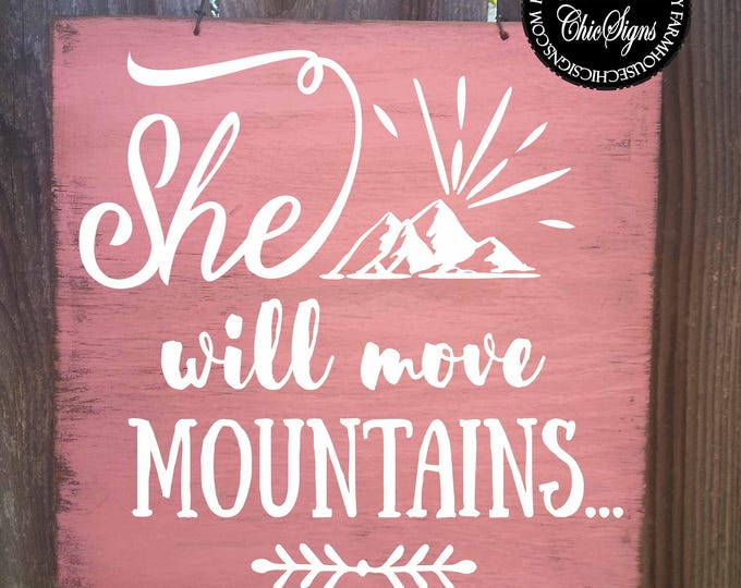 she will move mountains, girls room, girls room decor, girls room art, girls room sign, girls room wall decor, girls room gift