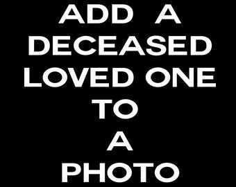 Add a deceased loved one to a photo. Spiritual Presence Photo Transparent deceased photo Heavenly Photo Memorial Photo